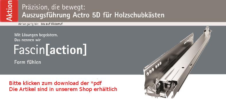 Hettich Actro 5D Aktion