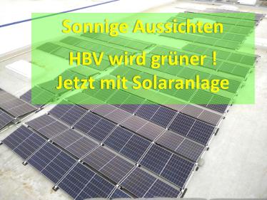 Auf dem Dach des HBV arbeitet jetzt eine Solaranlage.